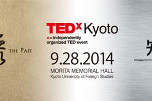 "TEDxKyoto 2014 ""温故知新"""
