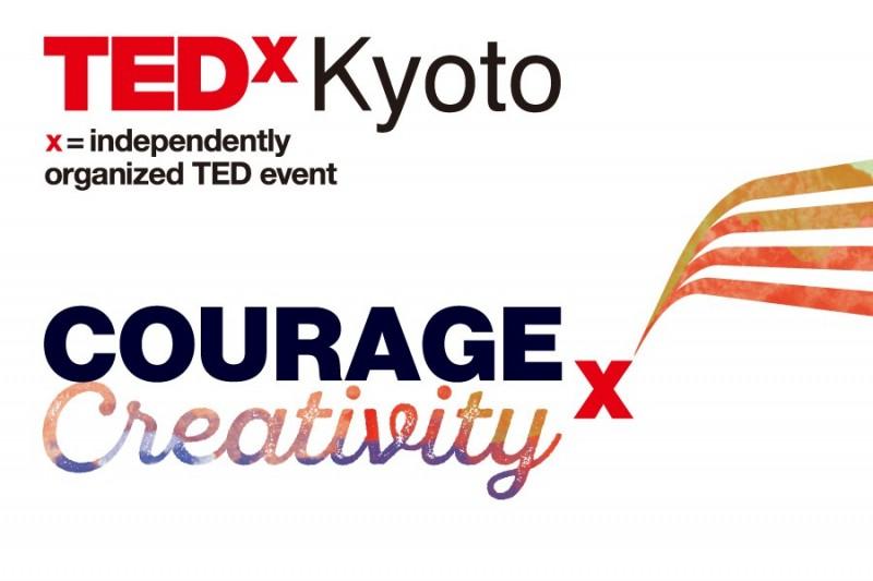 """TEDxKyoto 2015 """"Courage x Creativity""""."""